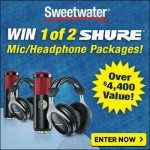 WIN a Mic / Headphone Package from Sweetwater!