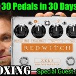 RED WITCH ZEUS Bass Fuzz - UNBOXING - 30 Pedals in 30 Days 2015
