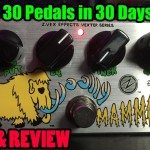 ZVEX Woolly Mammoth - DEMO & REVIEW - 30 Pedals in 30 Days 2015